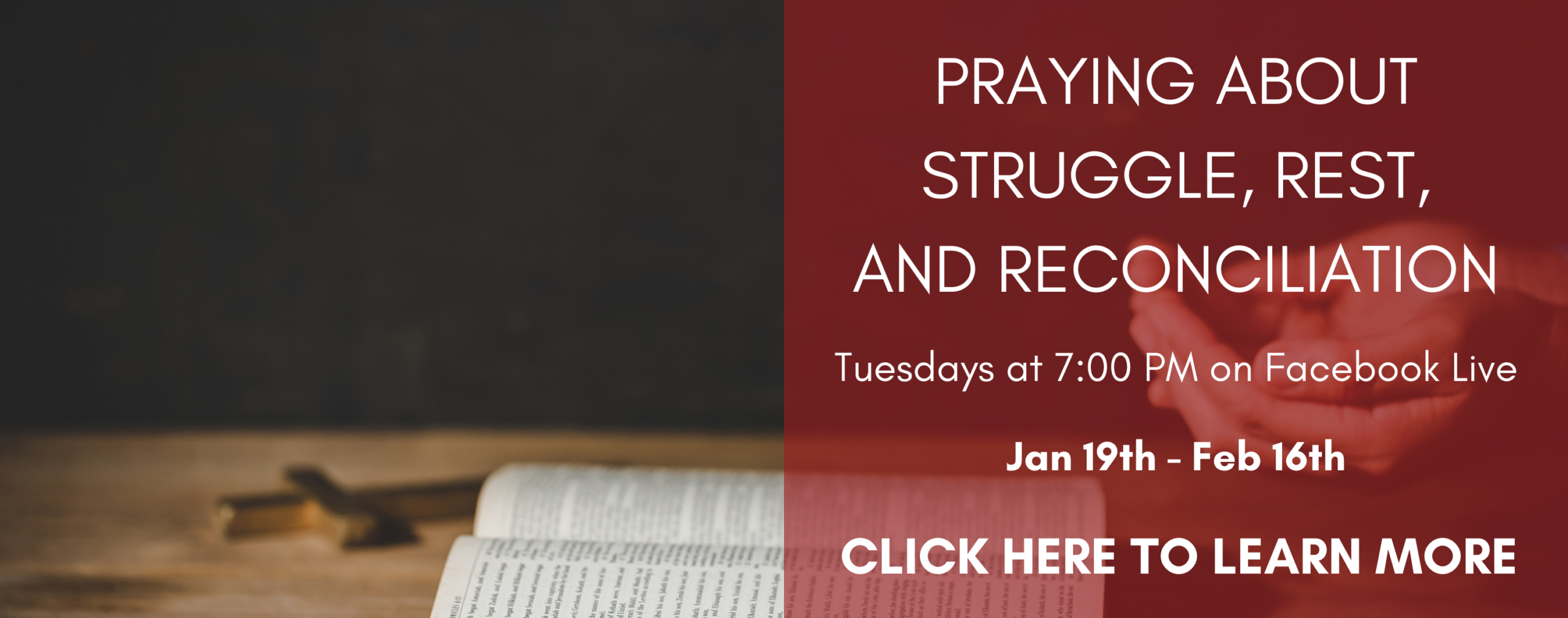Praying about struggle, rest, and reconciliation-- click here to learn more